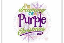 Christmas in Purple / by Diana Lincoln Kupferer