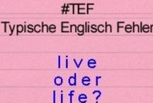#TEF = Typische Englisch Fehler / #TEF so lautet der Hashtag für meine neue Reihe mit Typischen Englisch Fehlern. Jede Woche gibt's einen neuen häufigen Englisch Fehler, den ich auf meinem Blog näher unter die Lupe nehme. / by Andreas Felis - Englisch Nachhilfe Pforzheim