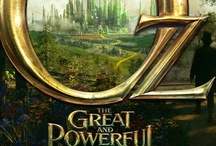 Oz the great and Powerful  / by Larry Turner
