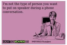 Haha / These made me smile or LOL. Quite a few have vulgar language. You have been warned :) / by Jennifer Lewis