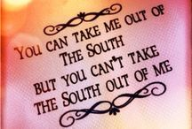 In The South / by Katelyn Broussard