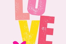 sweet words i love / by Laura Winslow