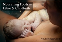 Pregnancy, Fertility, & Birth / by Kresha @ Nourishing Joy
