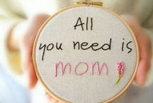 Mom - For my mom Sandy / Just things especially for my wonderful mom. / by Jackie Hawkins