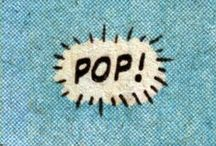 Pop life! / by Michele Alemanno