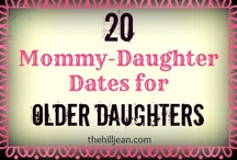 Mother-Daughter Dates / by Dawn Watters