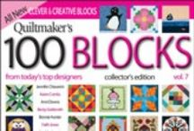 Quiltmaker's 100 Blocks Vol 7 / Blocks, quilts, ideas and inspiration related to Quiltmaker's 100 Blocks Volume 7 which comes out May 7, 2013 / by Quiltmaker Magazine