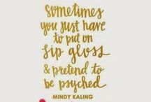 Words of Wisdom / by Marley Lilly