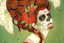 El Dia de Los Muertos / (Day of The Dead) / by Dana Boulden