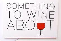The Wine Lover in Me!  / by Jenny Medina