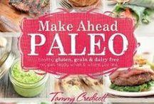 Paleo Love / by Tammy Credicott