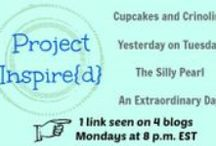 Project Inspire{d} / Great projects linked up on the Project Inspired{d} Linky Party hosted by Cupcakes and Crinoline, Yesterday on Tuesday, An Extraordinary Day, and The Silly Pearl / by Stephanie Chan @ The Silly Pearl
