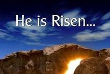 Easter...Jesus Is Risen.. / by Glenda Collins Emerson