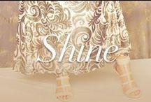 Shine / Dedicated to metallics, sequins, embellishments! / by IGIGI