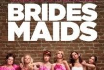 Bridesmaids / by Erin Doran Wilson
