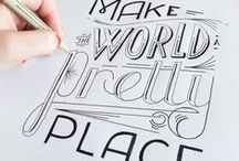 CALLIGRAPHY & TYPOGRAPHY / by Aryn Hollaren