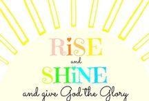 Rise-n-Shine / by Robin