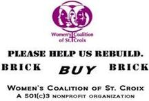 """Brick Buy Brick"" Campaign / Help us to rebuild #7 East Street! Our crisis center facility and contents were destroyed by fire. Your support can help us to demolish the unusable structure and rebuild a modern, functional space for our staff to continue our vital work in the community. / by Women's Coalition of St. Croix"