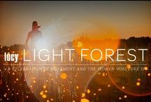 Light Forest / A celebration of movement and the women who love it.  / by lucy Activewear