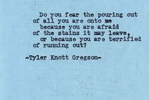 Tyler Knott Gregson  / by Carlee Binger