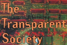 The Transparent Society: Privacy & Surveillance / by David Brin