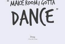 Why do you dance? / by Chelsey Olsen