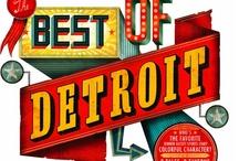 Detroit Archive / by Alvita Lozano a.k.a FreeStyle In Detroit