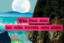 wanderlusting / where i've been, where i'm going.... where i'm returning. ;) i love it all!! / by Christie Austin