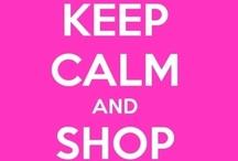 Shopaholic   / by Kimberly Pruskiewicz