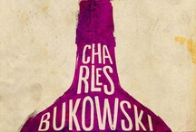 Charles Bukowski / August 16, 1920 – March 9, 1994 / by Christine