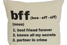 Things best friends like! / by Alli Kafka
