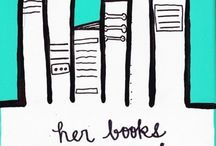 Books Books Books / by Karen Offill