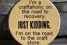 Crafts ! / by Karen Camic