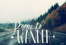 not all those who wander are lost / by Madelynn Nelson