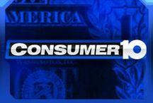 Consumer 10; 10TV Investigates / by WBNS Columbus