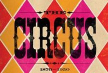 Circuses, Carousels & Carnivals / by Julie Smith Campbell