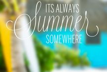 Summertime <3 / by Sara Poindexter