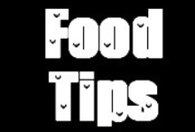 Food Tips / by Dee Miller