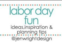 Labor Day Fun / by Jen Wright