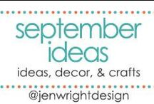 September Ideas / by Jen Wright