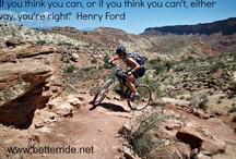 Mountain Bike Inspiration / by BetterRide MTB Skills Coaching