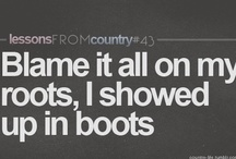 Blame It All On My Roots... / by Stephanie Wickham