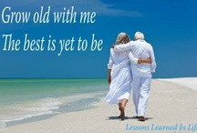 Growing old together... / by Phyllis Hagood