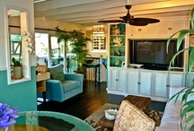 My Dream Great Room / Tropical, relaxing, inviting...come on in! / by Brian Smith