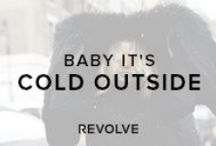 BABY IT'S COLD OUTSIDE / Bundle up in our favorite chic pieces for staying warm / by REVOLVE (revolveclothing.com)