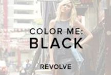 COLOR ME : BLACK  / by REVOLVE (revolveclothing.com)