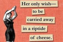 ~Cheese~ / My favorite cheeses.  Recipes for cheeses.  Cheeses and the occasional perfect pairing.   / by Dinah J
