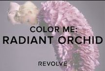 COLOR ME : RADIANT ORCHID  / by REVOLVE (revolveclothing.com)