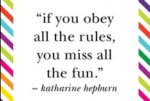 Quotes / by Marianne Hurley