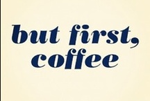 Coffee.  Java.  Joe.   / by Jayme Tate